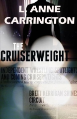 The Cruiserweight - L. Anne Carrington - Speak at Night 'Buy Now!' recommendation